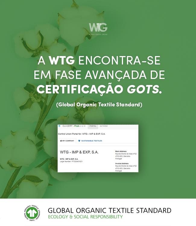 certificação GOTS ( Global Organic Textile Standard )